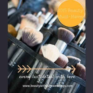 2015 Beauty Must-Haves